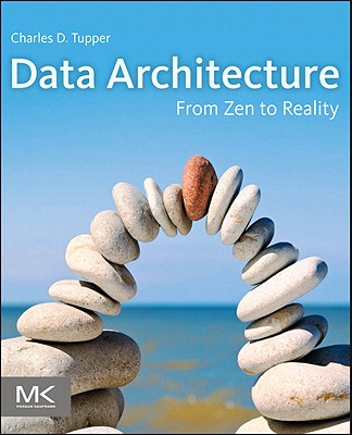 Data Architecture By Tupper, Charles